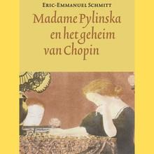 Eric-Emmanuel Schmitt Madame Pylinska en het geheim van Chopin