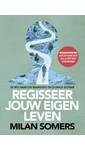 Meer info over Milan Somers Regisseer jouw eigen leven bij Luisterrijk.nl