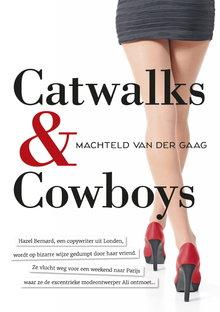 Machteld van der Gaag Catwalks & Cowboys