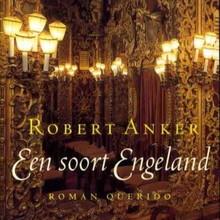 Robert Anker  Een soort Engeland