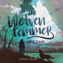Barbara Jurgens De wolventemmer - Opgejaagd