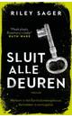Meer info over Riley Sager Sluit alle deuren bij Luisterrijk.nl