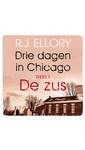 Meer info over R.J. Ellory Drie dagen in Chicago - deel 1 De zus bij Luisterrijk.nl
