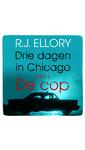 Meer info over R.J. Ellory Drie dagen in Chicago - deel 2 De cop bij Luisterrijk.nl