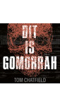 Tom Chatfield Dit is Gomorrah