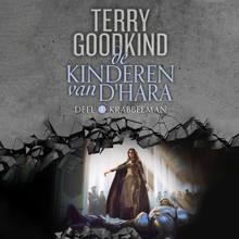 Terry Goodkind De Kinderen van D'Hara 1: Krabbelman