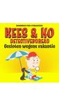 Harmen van Straaten Kees & Ko detectivebureau: Gesloten wegens vakantie