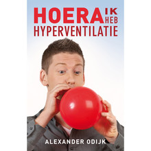 Alexander Odijk Hoera, ik heb hyperventilatie