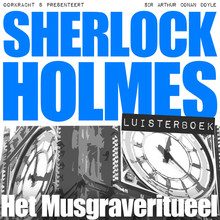 Arthur Conan Doyle Sherlock Holmes - Het Musgraveritueel