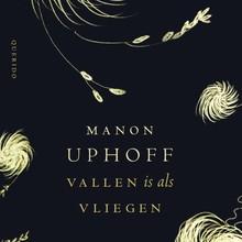 Manon Uphoff Vallen is als vliegen