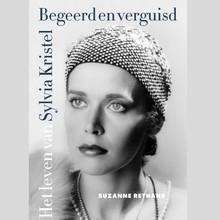 Suzanne Rethans Begeerd en verguisd - Het leven van Sylvia Kristel