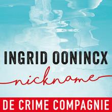 Ingrid Oonincx Nickname - Voorgelezen door Ingeborg Wieten