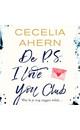 Cecelia Ahern De P.S. I Love You Club