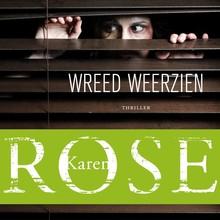 Karen Rose Wreed weerzien