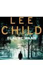 Meer info over Lee Child Blauwe maan bij Luisterrijk.nl