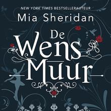 Mia Sheridan De wensmuur
