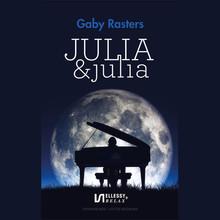 Gaby Rasters Julia & Julia