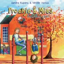 Sandra Kuipers Froekje & Mies - Gemeen spel