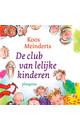 Koos Meinderts De club van lelijke kinderen