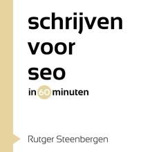Rutger Steenbergen Schrijven voor SEO in 60 minuten