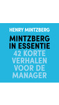 Henry Mintzberg Mintzberg in essentie