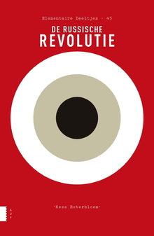 Kees Boterbloem Elementaire Deeltjes: De Russische Revolutie