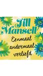 Jill Mansell Eenmaal andermaal verliefd