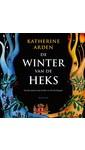 Katherine Arden De winter van de heks