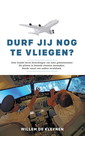 Willem de Kleynen Durf jij nog te vliegen?
