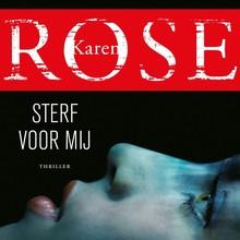 Karen Rose Sterf voor mij