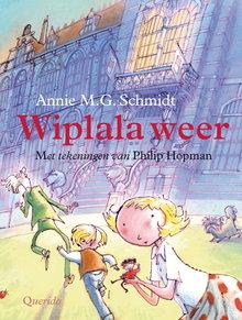 Annie M.G. Schmidt Wiplala weer