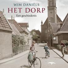 Wim Daniëls Het dorp - Een geschiedenis
