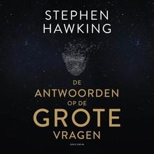 Stephen Hawking De antwoorden op de grote vragen
