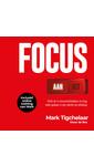 Meer info over Mark Tigchelaar Focus AAN/UIT bij Luisterrijk.nl