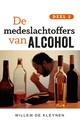 Willem de Kleynen De medeslachtoffers van alcohol