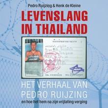 Pedro Ruijzing Levenslang in Thailand