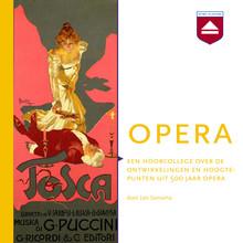 Leo Samama Opera - Een hoorcollege over de ontwikkelingen en hoogtepunten uit 500 jaar opera
