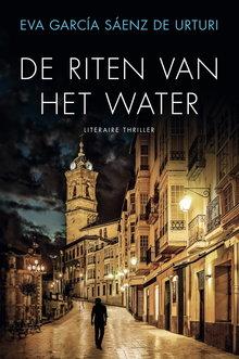 Eva García Sáenz de Urturi De riten van het water