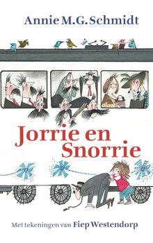 Annie M.G. Schmidt Jorrie en Snorrie