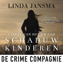Linda Jansma Schaduwkinderen - Cirkel van het kwaad