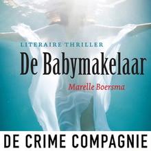 Marelle Boersma De babymakelaar - Literaire thriller