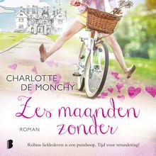 Charlotte de Monchy Zes maanden zonder - Robins liefdesleven is een puinhoop. Tijd voor verandering!