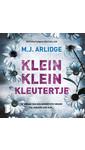 Meer info over M.J. Arlidge Klein klein kleutertje bij Luisterrijk.nl