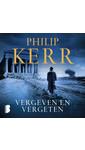 Meer info over Philip Kerr Vergeven en vergeten bij Luisterrijk.nl