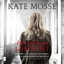 Kate Mosse Het verloren labyrint - Twee tijden, twee vrouwen, één noodlot… Kunnen ze beschermen wat hun lief is?