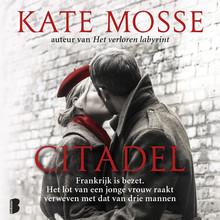 Kate Mosse Citadel - Het lot van een jonge vrouw raakt verweven met dat van drie mannen