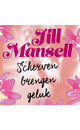 Jill Mansell Scherven brengen geluk