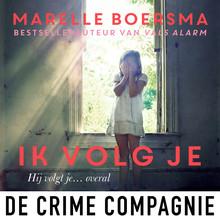 Marelle Boersma Ik volg je - Psychologische thriller