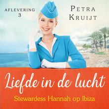 Petra Kruijt Stewardess Hannah op Ibiza - Liefde in de lucht 3