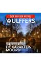Dick van den Heuvel Wulffers en de zaak van de karaktermoord